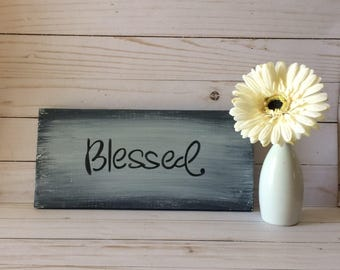 "Blessed Wood Sign -  ""Blessed"" Rustic Wood Sign - Wood Sign - Wooden Signs - Rustic Decor - Wall Art - Wall Decor - Rustic Wall Hanging"