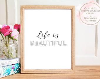 Printable wall art, Printable Quote, Life Is Beautiful, Wall Art Prints, Printable Art, Home decor, Printable Gift, Inspirational Art, Print