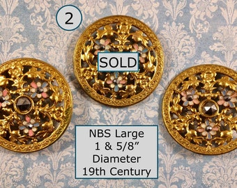 CHOICE of ONE 19th Century Pierced Gold Metal Button with Painted Flowers and Cut Steels NBS Large