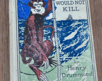 The Monkey that Would Not Kill, Antique Children's Book, Creepy Monkey