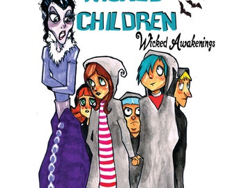 Ms. Thorn's Home for Wicked Children: Wicked Awakenings