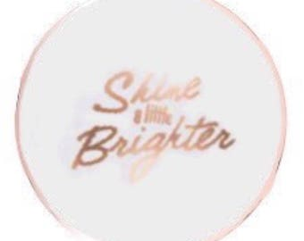 Shine a Little Brighter Quote Rose Gold Round Ceramic Coasters Set of 4