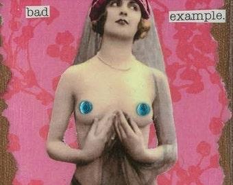 Bad Example Greeting Card
