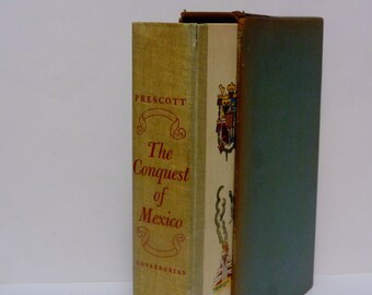 The Conquest of Mexico - William Prescott - Miguel Covarrubias - Heritage Press 1949 - Illustrated History Book - Antique Hardcover Book