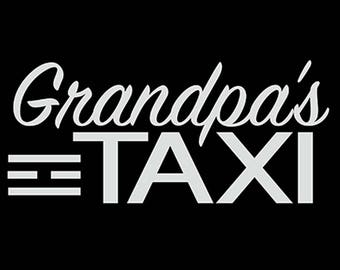 Grandpa's Taxi Car Decal, grandpas taxi sticker, INSTANT DIGITAL DOWNLOAD! Print this car decal instantly in any color vinyl of your choice!