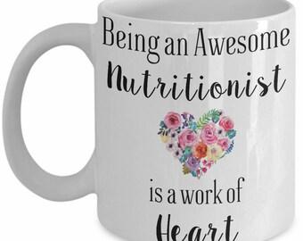 Nutritionist Mug, Being a Nutritionist is a Work of Heart Cute Coffee Mug