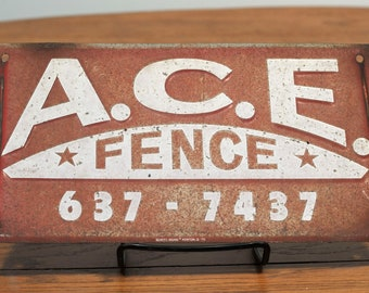 Vintage A.C.E. Fence Scioto Signs Fence Sign - 1975 ACE Fence