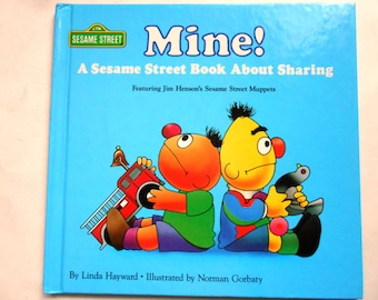 Mine! A Sesame Street Book About Sharing, a Vintage Children's Book, 1988
