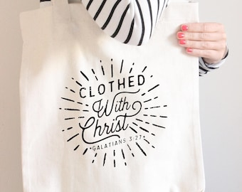 Clothed with Christ Tote Bag - Scripture Quote Tote Bag - Catholic Tote Bag - Christian Tote Bag - Custom Tote Bag - Christian Canvas Tote