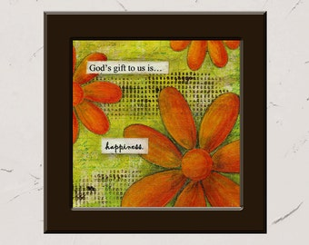 God's gift to us is Happiness, 8x8 Paper Print, Inspirational Mixed Media Word Art, Collage, Christian Decor