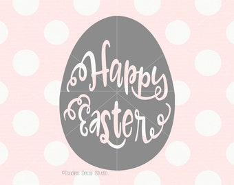 Happy Easter SVG/ Easter Egg/ Instant Download/ eps/ dxf/ png/ easter quote/ printable/ cricut/ silhouette/ easter clipart -tds244