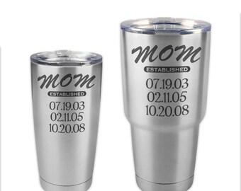 Mom established mug, Engraved tumbler, Personalized tumbler, Stainless steel tumbler engraved, metal tumbler personalized, Coffee tumbler