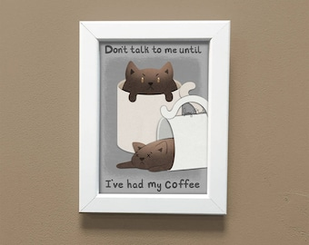 Coffee Cat Print 5x7, coffee art, kitchen art, coffee quote, cute print, coffee lover