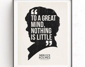 Sherlock Holmes art. To a great mind nothing is little. Detective silhouette. Download quote. Arthur Conan Doyle. Celebrity portraits.