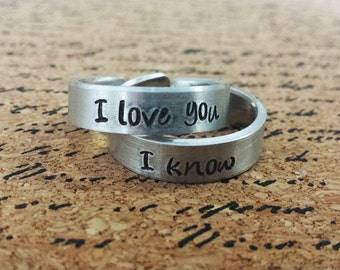 """I love you - I know - Star Wars Inspired 1/4"""" Aluminum Adjustable Ring Set of 2 - Hand Stamped - Romance - Couple"""