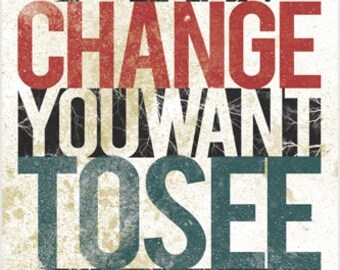Be The Change You Want To See Poster Inspirational 24x36 Gandhi Quote