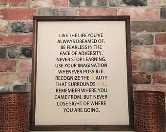 Live the life you've always dreamed of painted wood sign
