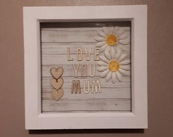 Love you mum frame
