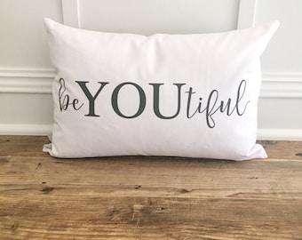BeYOUtiful Pillow Cover