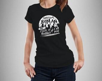 I Wish I Was Batman  Women's T-Shirt