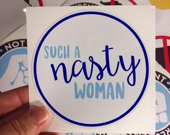 such a nasty woman vinyl bumper sticker sticker