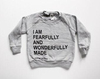 FEARFULLY and WONDERFULLY MADE - kids sweatshirt - christian sweatshirt - psalm 139 - toddler sweatshirt - boys tops - girls tops