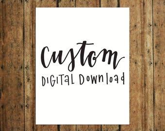 CUSTOM   Digital Print   Calligraphy