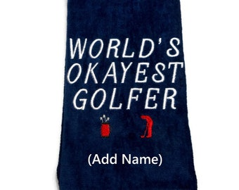 golf towel, gift for him, personalize golf, World's Okayest,  golfer gift, funny towel, personalize gift, birthday gift, Father's Day gift