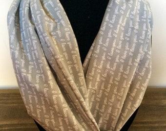 I love you scarf, I love you infinity scarf, love gift
