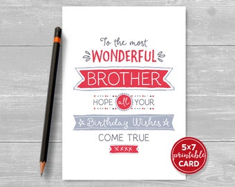 """Printable Birthday Card Brother - To The Most Wonderful Brother, Hope Your Birthday Wishes Come True - 5""""x7""""- Printable Envelope Template"""