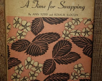Vintage Childrens Book- A Time for Swapping