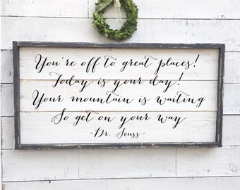your mountain is waiting, dr seuss sign, framed shiplap, nursery decor