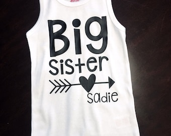 Big Sister Top, big sister gift, big sister tank top, baby shower gift, coming home outfit, baby girl, baby boy, custom big sister shirt