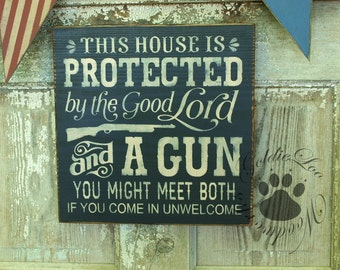 The House Is Protected,  Primitve Word Art Typography Pine Wall Sign