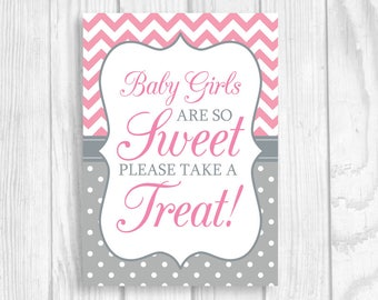 Baby Girls Are So Sweet, Please Take A Treat 4x6 or 5x7 Printable Baby Shower, Candy Buffet Sign, Dessert Table Sign - Pink and Gray