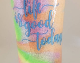 20 oz Stainless Steel Tumbler with lid, glitter swirls, Life is good today