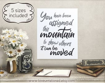 move this mountain print, move the mountain, this mountain, this mountain print, move this mountain, print move mountain, inspiring quote