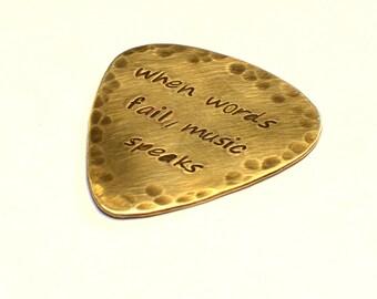 Rustic When Words Fail Music Speaks Brass Guitar Pick - GP2081