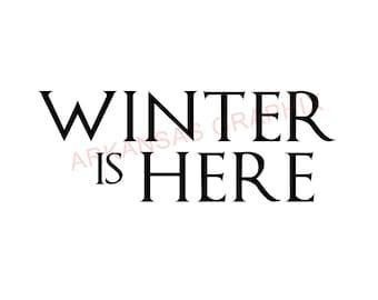 "Game of Thrones Winter Is Here Decals 4""-9"""