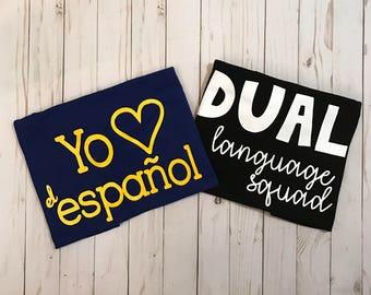 Yo amo el español, Dual language squad, spanish teacher shirt, bilingual teacher, teacher tees, teacher gifts