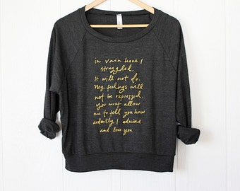 Lightweight Slouchy Sweatshirt - Jane Austen - Mr. Darcy quote - charcoal and gold