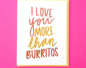 Funny Love You Card. Burrito Card. Card for Husband. Card for Boyfriend. Funny Love Card. Funny Anniversary Card. Best Friend Card