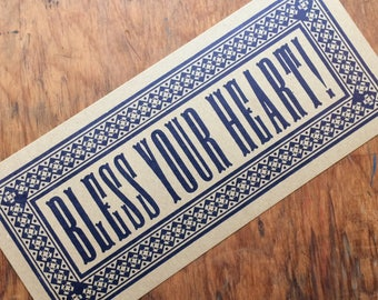 BLESS YOUR HEART Blue quote letterpress sign art print room decor southern vernacular saying kitchen sign hand printed polite insult