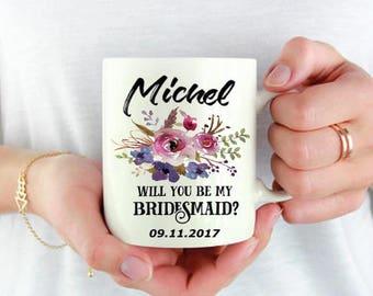 Bridesmaid Mug,Wedding Coffee Mug,Bridesmaid Proposal cup,Watercolor Floral Mug,Will You Be My Bridesmaid Mug,Personalized mug,Name cup