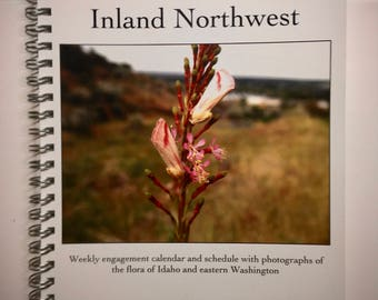Plants of the Inland Northwest Engagement Calendar / Planner