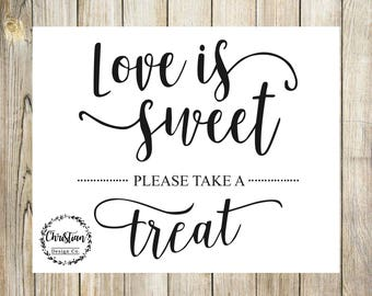 Love is sweet take a treat sign Wedding dessert sign Dessert bar sign Wedding dessert table Wedding dessert table decor Dessert table sign