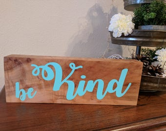 Maple sign: Be Kind