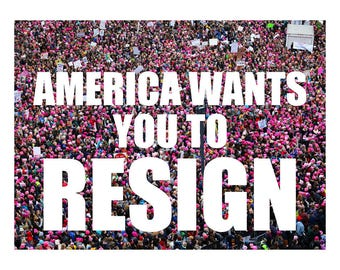 Printable Postcard for MoCs and other Government. Tell the government what you want from them! Resistance Postcard: AMERICA WANTS You RESIGN