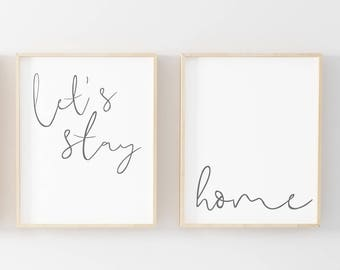 Let's Stay Home Print Set of 2-Set of 2 Prints-Let's Stay Home Sign-Home Print-Let's Stay Home-Bedroom Print-Instant Download-Wall Art Decor