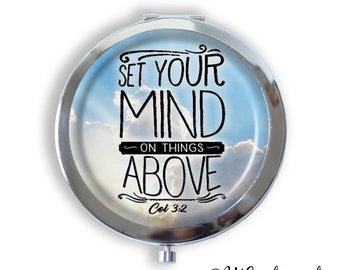 Set Your Mind On Things Above Spiritual Verse Compact Mirror, Pocket Mirror, purse mirror, Keepsake Memento Gift for her